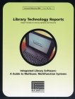 Image for Integrated library software: a guide to multiuser, multifunction systems