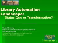 Image for Library Automation Landscape: Status Quo or Transformation?