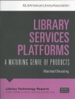 Image for Library Services Platforms: A Maturing Genre of Products