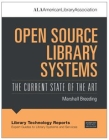 Image for Open Source Library Systems: The Current State of the Art