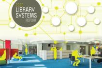 Image for Informe sobre sistemas de biblioteca 2020: Nuevas oportunidades en medio de la consolidación