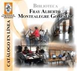 Biblioteca Fray Alberto Montealegre-Gonzalez