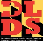 Maryland Division of Library Development and Services
